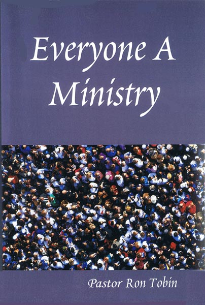 Everyone A Ministry book by Pastor Ron Tobin